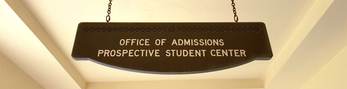Office of Admissions/Prospective Student Center sign