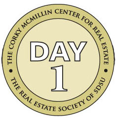 Day 1 - Corky McMillin Center for Real Estate - Real Estate Society of SDSU